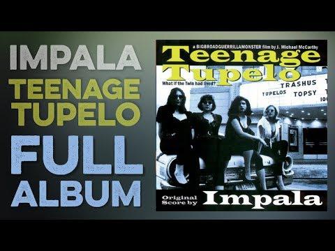 IMPALA: Teenage Tupelo (Full Album Soundtrack) (1999) High Quality Definition Audio HD 4K (Full LP)