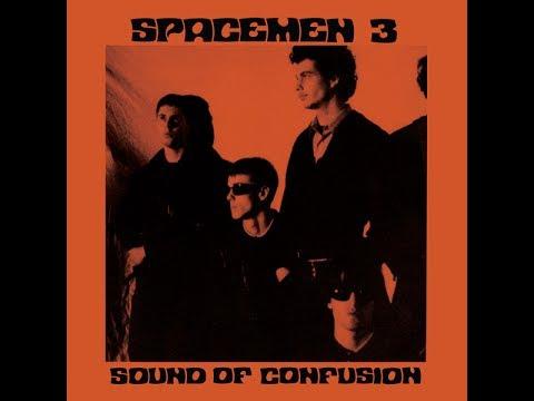 Spacemen 3 - Sound of Confusion - FULL ALBUM
