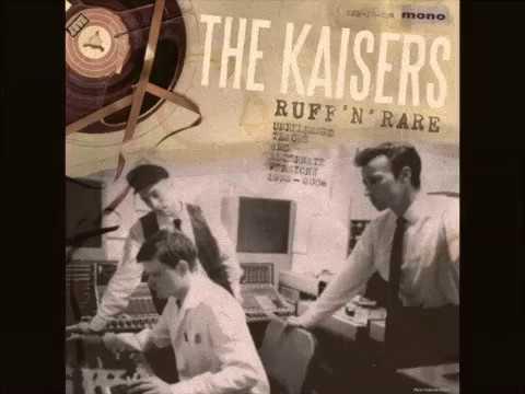 The Kaisers Ruff 'N' Rare