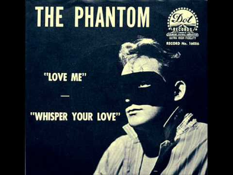 THE PHANTOM love me 1958