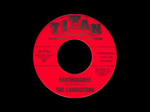 The Lancasters - Earthshaker