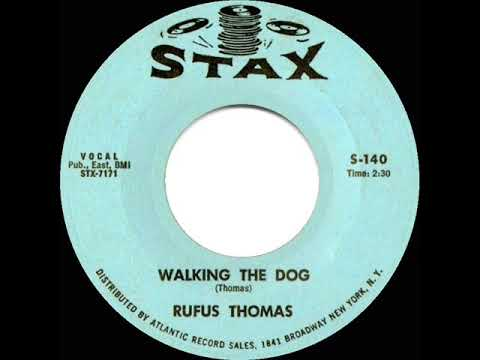 1963 HITS ARCHIVE: Walking The Dog - Rufus Thomas
