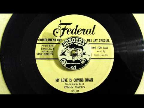 KENNY MARTIN - MY LOVE IS COMING DOWN
