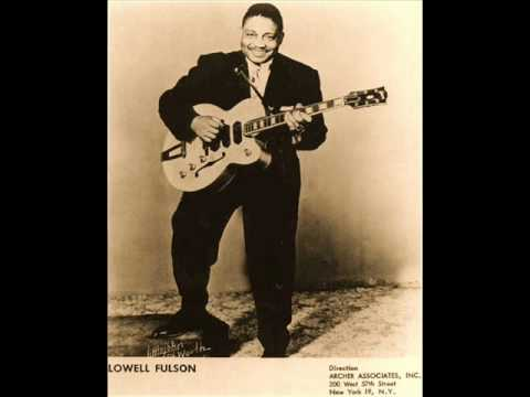 LOWELL FULSON - Don't Drive Me Baby