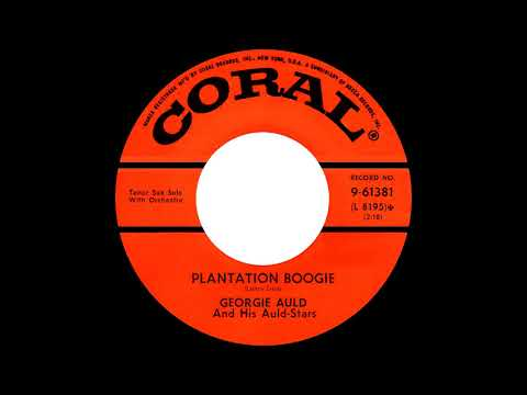 Georgie Auld and his Auld-Stars - Plantation Boogie [Coral 61381, 45 rpm, 1955, mono]