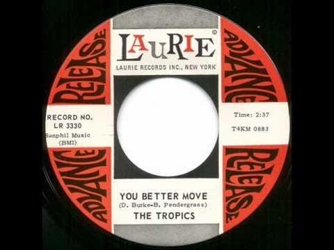 Tropics - you better move