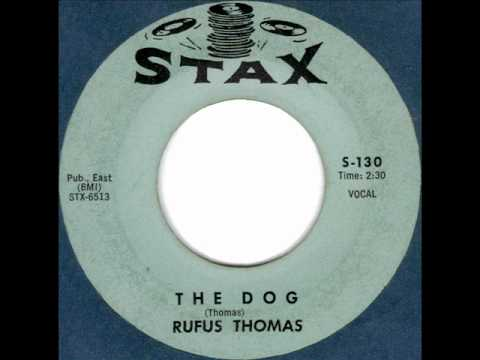 The Dog by Rufus Thomas on 1963 Stax 45.