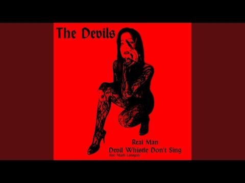 Devil Whistle Don't Sing (feat. Mark Lanegan)