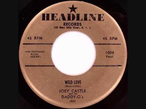 Joey Castle-Wild Love 1959