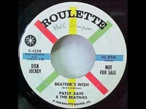 Patsy Raye & The Beatniks - Beatnik's Wish
