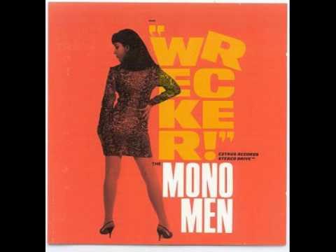"""Mono Men """"He's Waiting"""""""