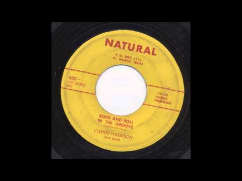 CLEDUS HARRISON - ROCK AND ROLL IN THE GROOVE - NATURAL