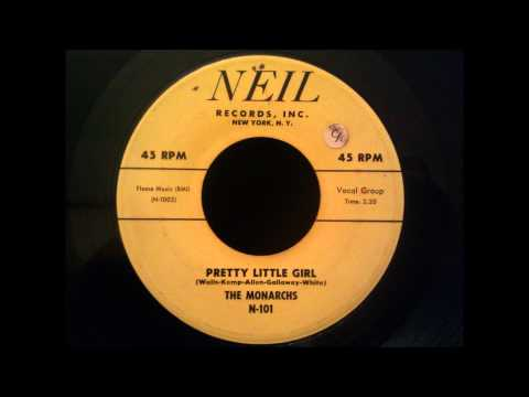 Monarchs - Pretty Little Girl - Excellent Doo Wop Rocker