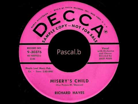 Richard Hayes - Misery's child