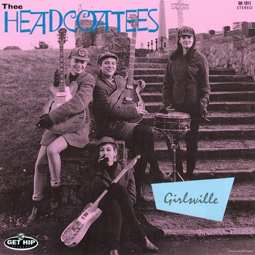 www.chaputa.com/wp-content/uploads/2014/07/Chaputa-Headcoatees-Girlsville-LP.jpg