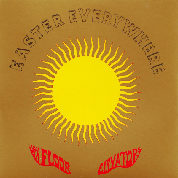 13th floor elevators easter everywhere lp chaputa records