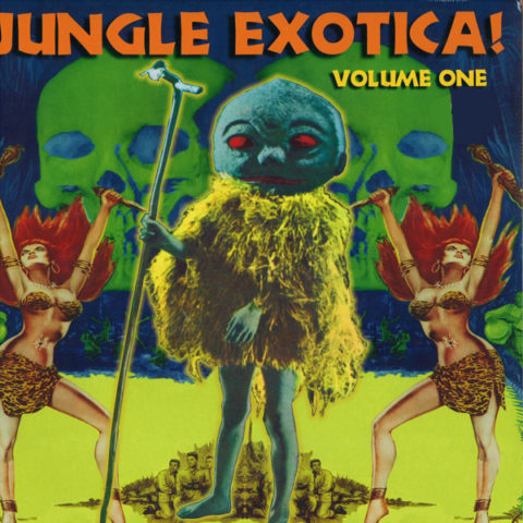Chaputa! - Jungle Exotica Vol 1 LP