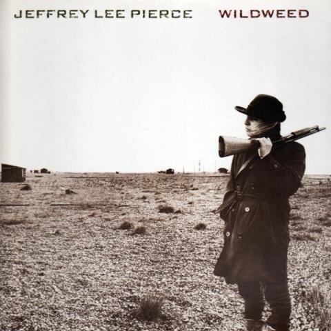 Chaputa! - Jeffrey Lee Pierce - Wildweed LP