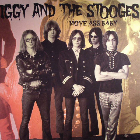 Chaputa! - Iggy and The Stooges - Move Ass Baby LP