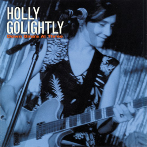 Chaputa! - Holly Golightly - Down Gina's LP