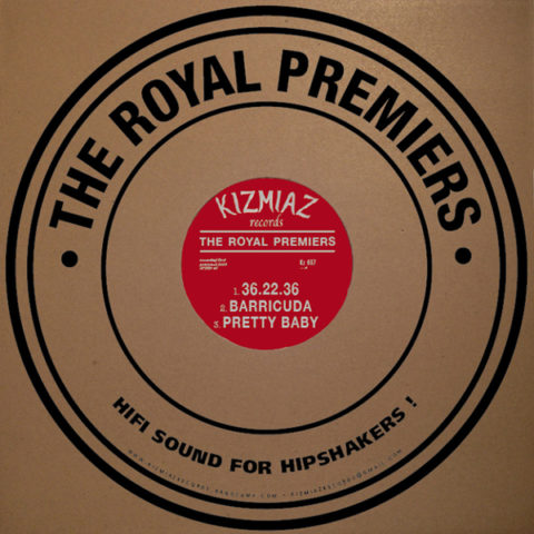 Chaputa! - THE ROYAL PREMIERS- Hifi Sound For Hipshakers 10