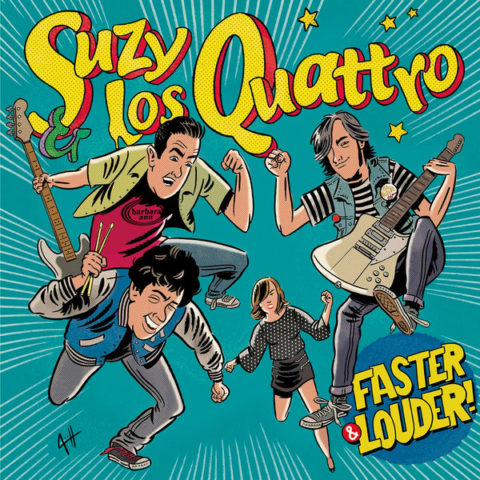 Chaputa! - Suzy And Los Quattro - Faster and Louder LP